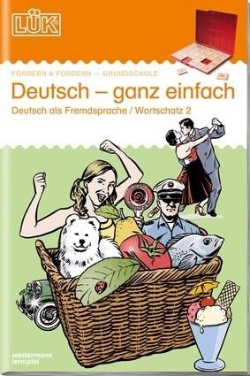 LÜK - DEUTSCH-GANZ EINFACH 2 - Deutsch als Fremdsprache Spielzeug