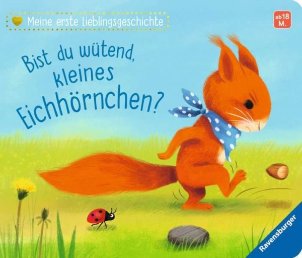 Ravensburger Meine erste Lieblingsgeschichte: Bist du wütend, kleines Eichhörnchen? Spielzeug