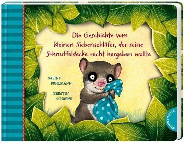 Thienemann-Esslinger Verlag Bohlm, Die Geschichte vom kleinen Siebenschläfer, der seine Schnuffeldecke nicht hergeben wollte Spielzeug