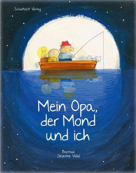 Schaltzeit Verlag Mein Opa, der Mond und ich Spielzeug