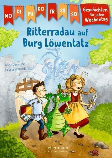 Oetinger Verlag Geschichten für jeden Wochentag Ritterradau auf der Burg Löwenzahn Spielzeug