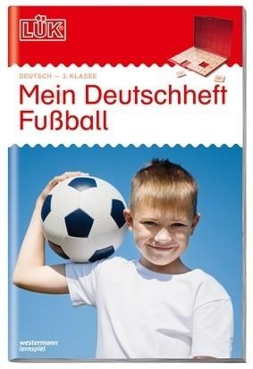LÜK - MEIN DEUTSCHHEFT FUSSBALL 3. KLASSE Spielzeug